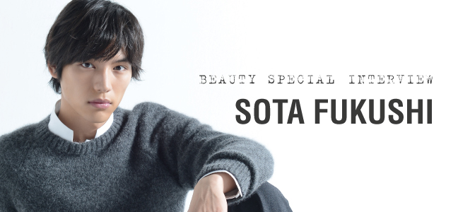 Special Interview Sota Fukushi