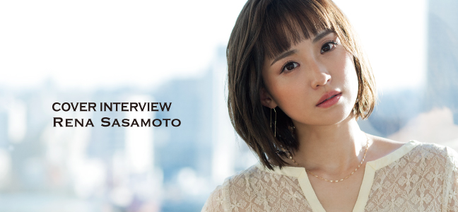 Special Interview 笹本玲奈